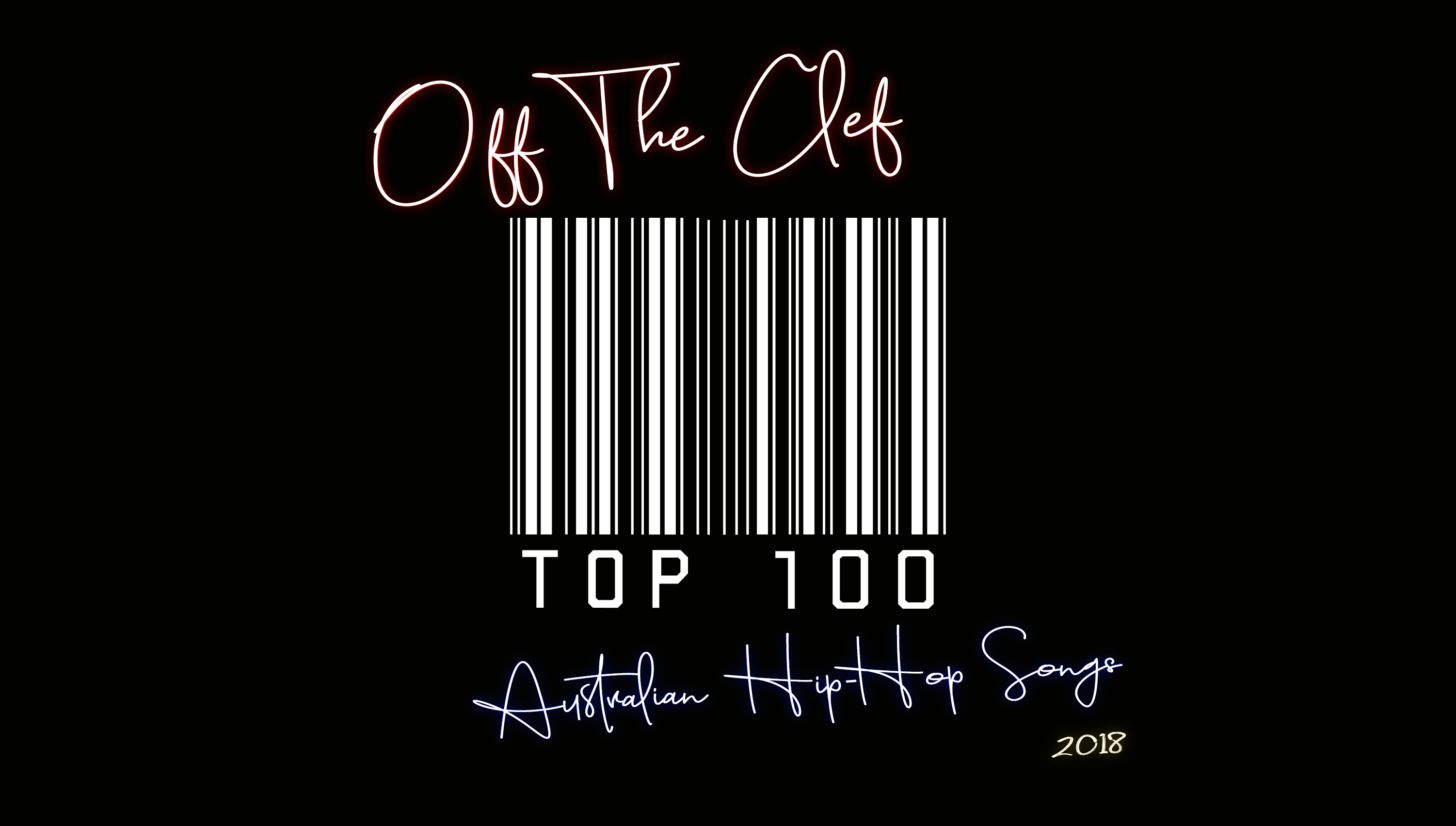 TOP 100 AUSTRALIAN HIP-HOP SONGS OF 2018 | OFF THE CLEF